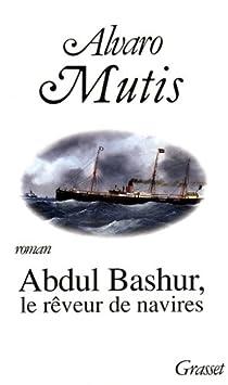 Abdul Bashur, le rêveur de navires par Mutis
