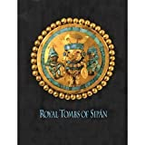 img - for Royal Tombs of Sipan = Tumbas Reales de Sipan book / textbook / text book