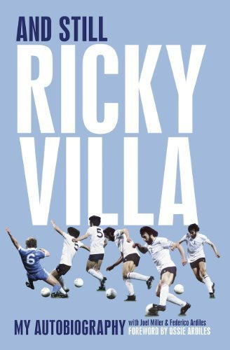 And Still Ricky Villa: My Autobiography by Ricky Villa (2010) Hardcover
