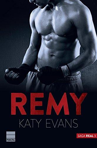 Remy (Saga Real 3) (Spanish Edition)