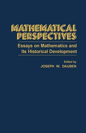 Frankenstein Essay Thesis Mathematical Perspectives Essays On Mathematics And Its Historical  Development St Edition Kindle Edition Essay Of Newspaper also How To Write A Synthesis Essay Mathematical Perspectives Essays On Mathematics And Its Historical  Health Essay Writing