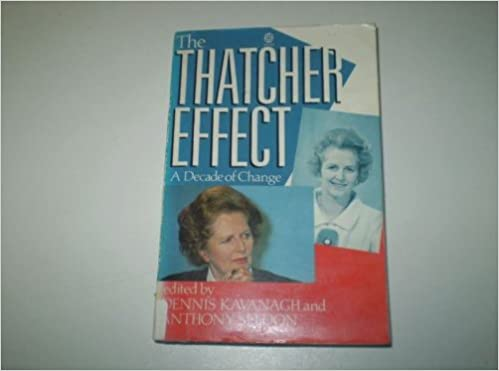 Read online The Thatcher Effect: A Decade of Change PDF, azw (Kindle), ePub