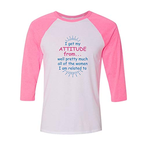 I Get My Attitude from. Well Pretty Much All of The Women I Am Related to Cotton/Polyester 3/4 Sleeve Boys-Girls Raglan T-Shirt - White Pink, 4T