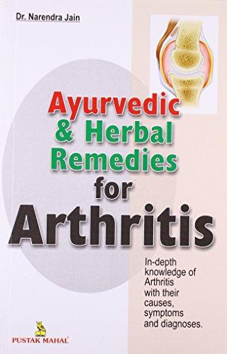 Remedies Herbal Ayurvedic (Ayurvedic and Herbal Remedies for Arthritis)