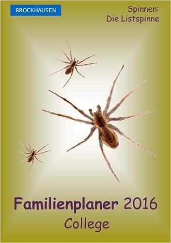Book BROCKHAUSEN - Familienplaner 2016 - College: Spinnen - Die Listspinne: Volume 15