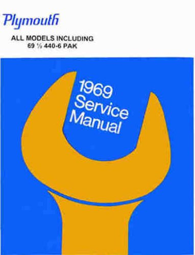 (1969 PLYMOUTH FACTORY REPAIR SHOP & SERVICE MANUAL & BODY MANUAL COVERING: Barracuda, 'Cuda, Belvedere, Road Runner, Satellite, Sport Satellite, GTX, Fury (I, II, &, III), Sport Fury, VIP, Valiant Signet, Valiant 100, and wagons. 69)