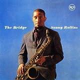 Bridge by Sonny Rollins (2013-09-17)