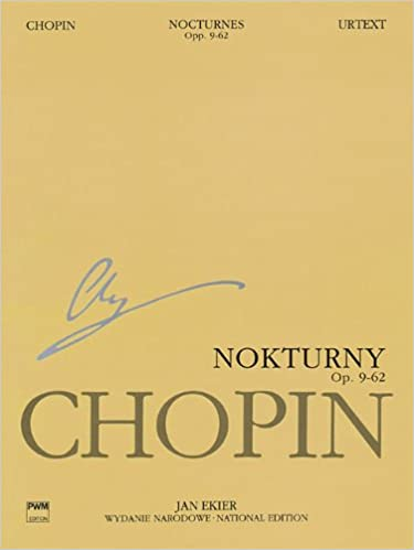 Nocturnes: Chopin National Edition 5a, Vol. 5 (Series a: Works Published During Chopin's Lifetime / Serie a: Utwory Wydane Za Zycia Chopina)
