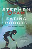 : Eating Robots: And Other Stories (Nudge the Future)