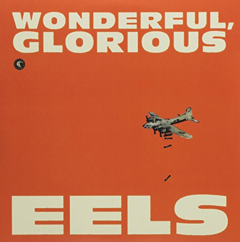 Eels - Wonderful, Glorious [double 10