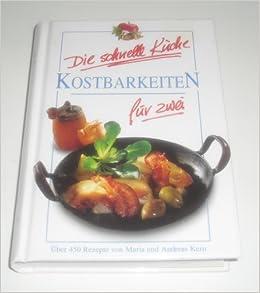die schnelle küche kostbarkeiten für zwei: amazon.de: maria kern ... - Schnelle Küche Für Zwei