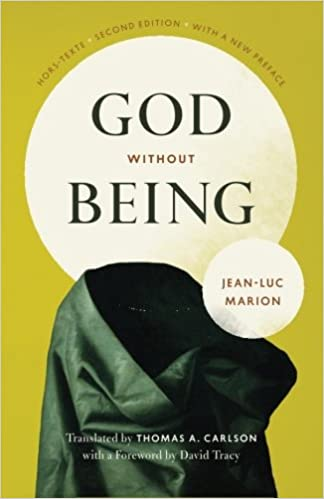 God Without Being: Hors-Texte, Second Edition (Religion and Postmodernism)