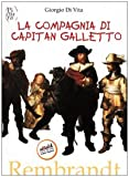 La compagnia di capitan Galletto