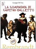 La compagnia di capitan Galletto