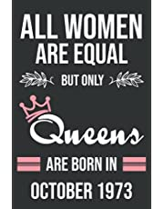 48th Birthday Gifts For Women : All Women Are Equal But Only Queens 1973: Funny Personalized Notebook for Women's, 48th Birthday Notebook for Woman 48 Years Old Women … Funny Card Alternative October 2021, Anniversary Gifts For Parents grandparents Her