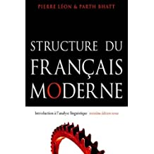 Structure du français moderne, troisième édition: Introduction à l'analyse linguistique