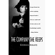 The Company She Keeps by Georgia Durante (1998-10-04)
