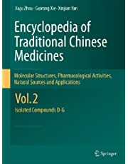Encyclopedia of Traditional Chinese Medicines - Molecular Structures, Pharmacological Activities, Natural Sources and Applications: Vol. 2: Isolated Compounds D-G