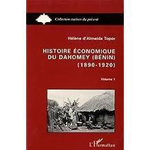 Histoire économique du dahomey1890-1920