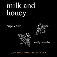 Milk and Honey Audiobook by Rupi Kaur Narrated by Rupi Kaur