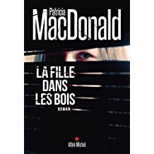 La Fille dans les bois (French Edition)