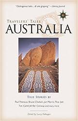 Travelers' Tales Australia: True Stories (Travelers' Tales Guides)