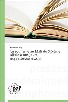 Book Le soufisme au Mali du XIXème siècle à nos jours: Religion, politique et société (Omn.Pres.Franc.)