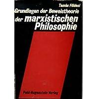 Grundlagen der Beweistheorie der marxistischen Philosophie