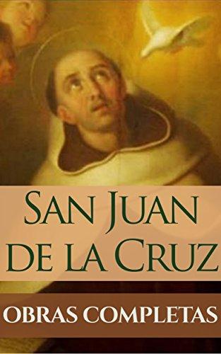 Obras Completas de San Juan de la Cruz (Spanish Edition)
