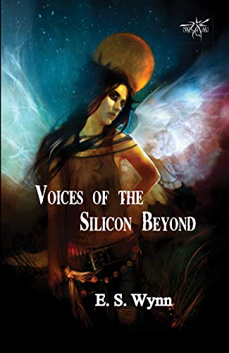 Voices of the Silicon Beyond: Book 3 of The Gold Country Series