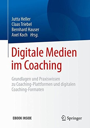 digitale-medien-im-coaching-grundlagen-und-praxiswissen-zu-coaching-plattformen-und-digitalen-coaching-formaten