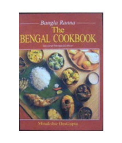 Bengal cookbook bangla ranna second revised edition minakshie bengal cookbook bangla ranna second revised edition minakshie dasgupta 9788174762054 amazon books forumfinder Image collections