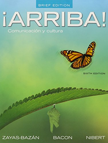 ¡Arriba!: Comunicación y cultura, Brief Edition, Oxford Dictionary, and Solutions Manual (6th Edition)