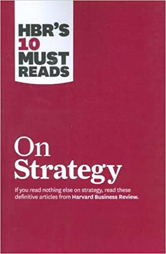 "_BETTER_ HBR's 10 Must Reads On Strategy (including Featured Article ""What Is Strategy?"" By Michael E. Porter). Nacional drone Acreage Suzuki Learn 41O-JIm3l4L._SX326_BO1,204,203,200_"
