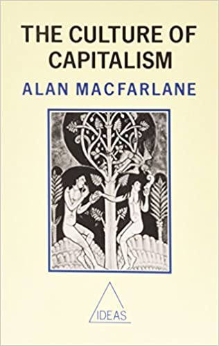 The Culture of Capitalism by Alan MacFarlane (1989-09-01)
