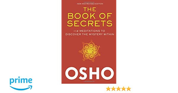 The Book of Secrets: 112 Meditations to Discover the Mystery Within: Amazon.es: Osho: Libros en idiomas extranjeros
