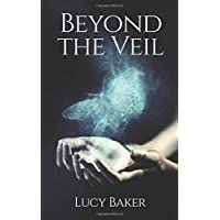 Beyond the Veil: The no-nonsense guide to spiritual & psychic development