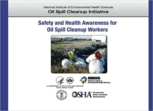 Oil Spill Cleanup Workers US Department Of Labor Occupational Safety And Health Administration National Institute Environmental Sciences