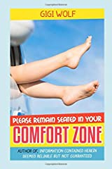 Please Remain Seated in Your Comfort Zone Paperback