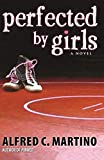 Perfected By Girls (eBook)
