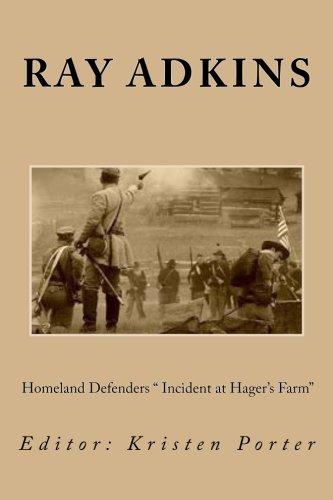 "Homeland Defenders "" Incident at Hager's Farm"" pdf"