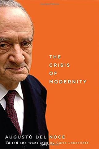The Crisis of Modernity (Augusto Del Noce)