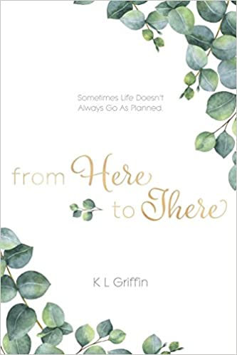 From Here To There por K L Griffin Gratis