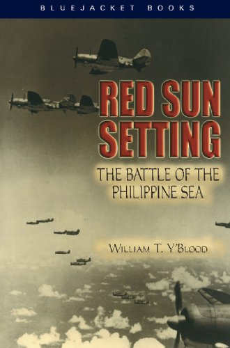 Red Sun Setting: The Battle of the Philippine Sea (English Edition) por [Y'Blood, William T.]
