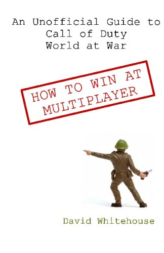 Price comparison product image An Unofficial Guide To Call Of Duty World At War: How To Win At Multiplayer