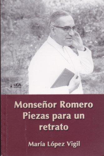 Monseñor Romero Piezas Para Un Retrato