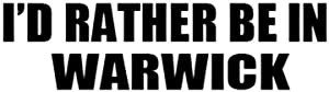 PressFans - I'd Rather BE in Warwick Canada Decal Car Laptop Wall Sticker