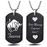 Personalized Zodiac Horoscope Sign Custom Message Engraved on Back Stainless Steel Necklace Dog Tag Pendant with 24 inch Chain,Velvet Giftpouch and Keyring (Black Taurus)