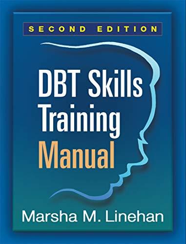 DBT Skills Training Manual, Second Edition