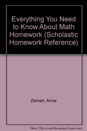 Everything You Need to Know About Math Homework (Scholastic ...
